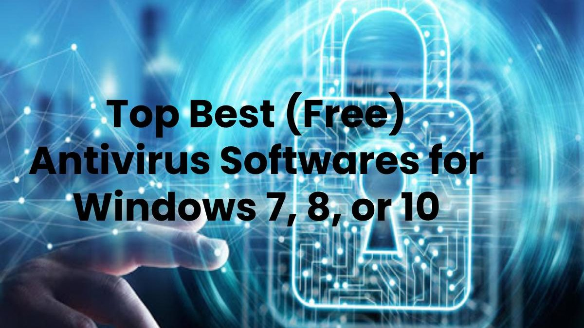 The Best Free Antivirus Software For 2020