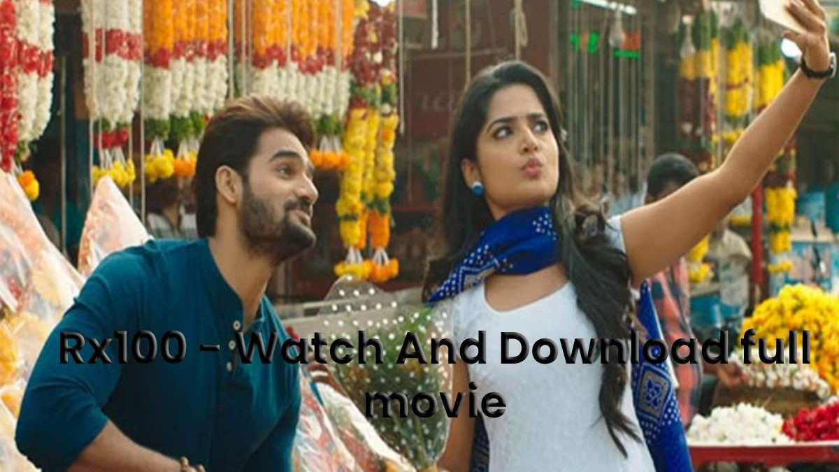 Rx100 - Watch And Download full movie | Technology Timesnow