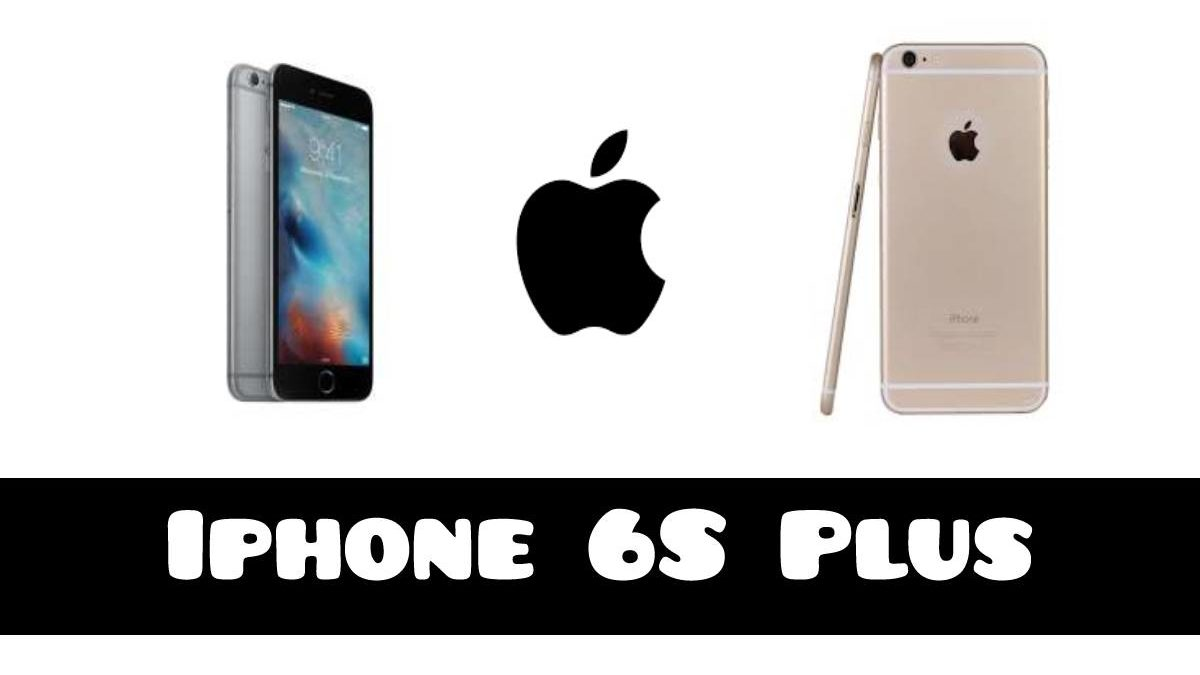 Apple Iphone 6s plus And Specifications
