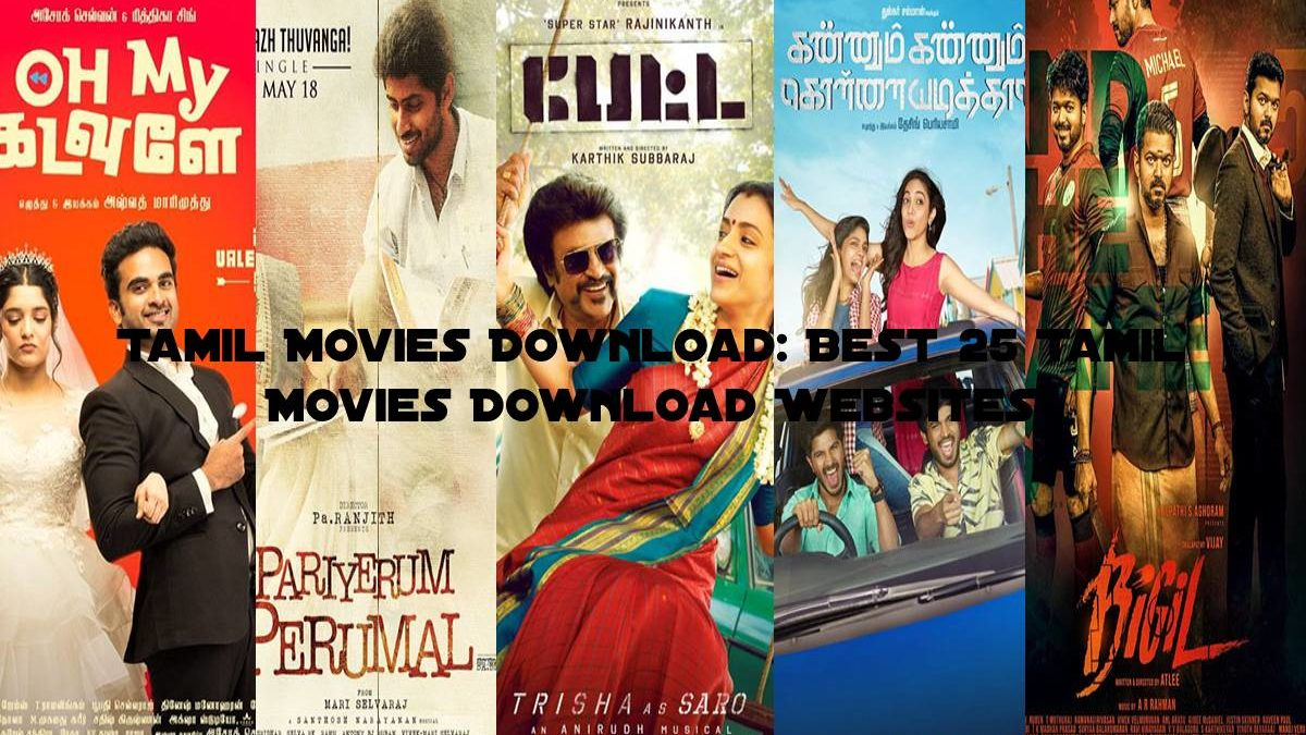 Tamil Movies Download: Best 25 Tamil Movies Download Websites