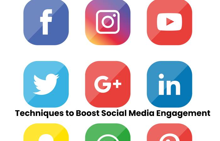 Techniques to Boost Social Media Engagement