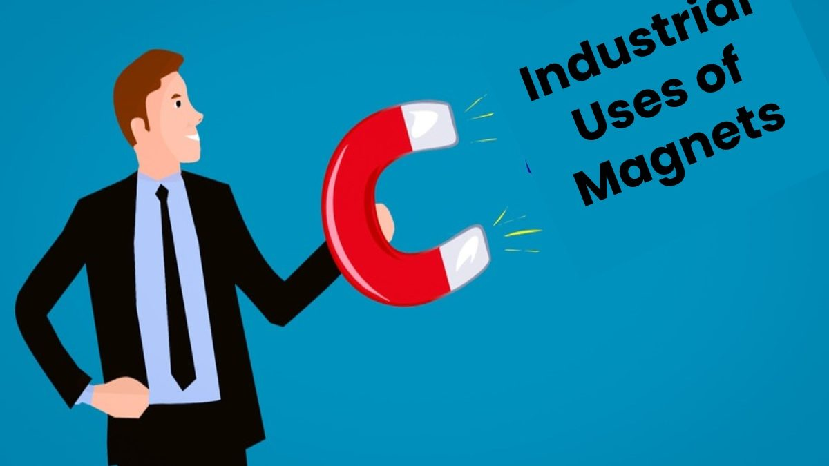 Industrial Uses of Magnets