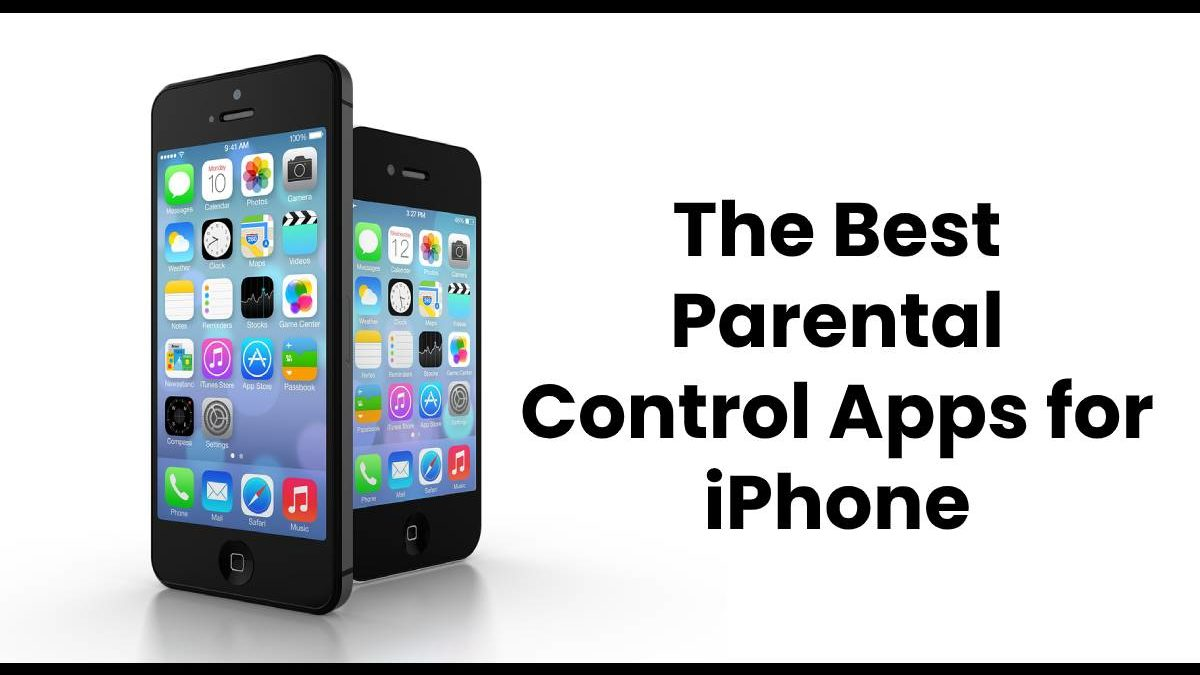 The Best Parental Control Apps for iPhone
