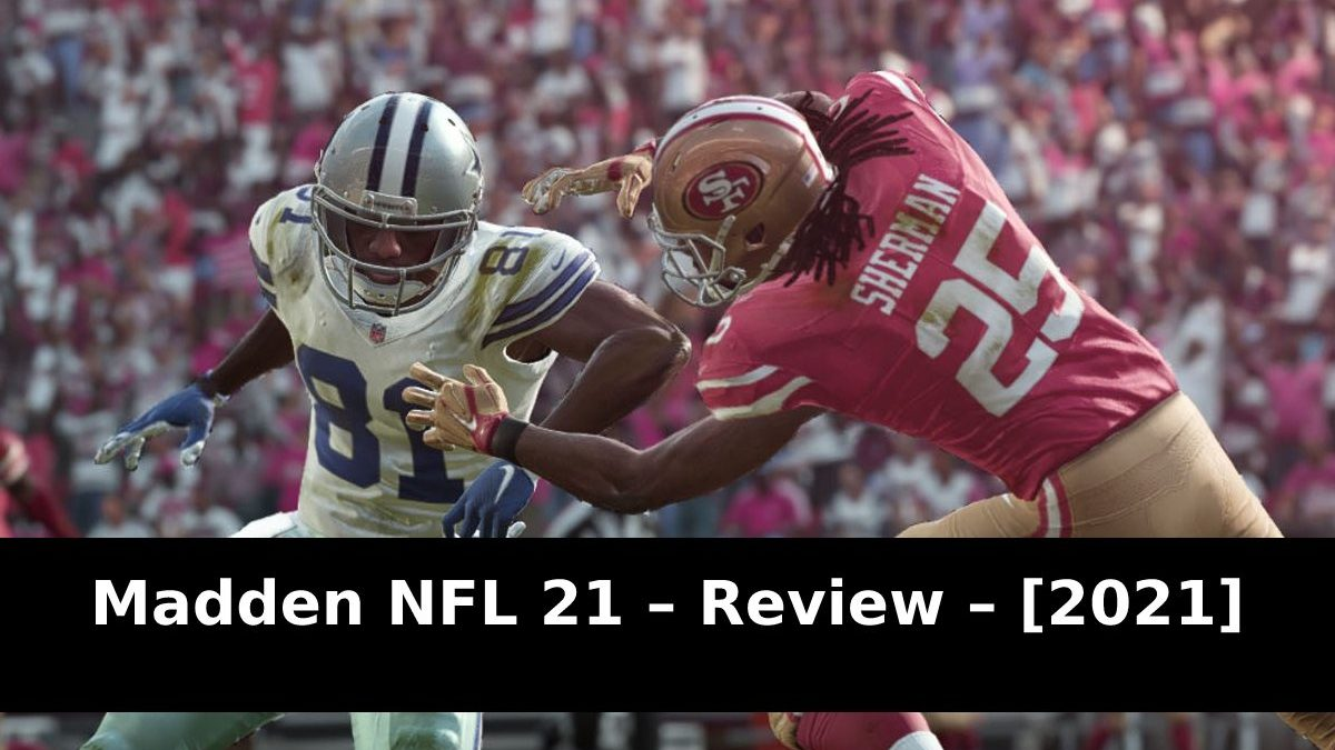 Madden NFL 21 – Review – [2021]
