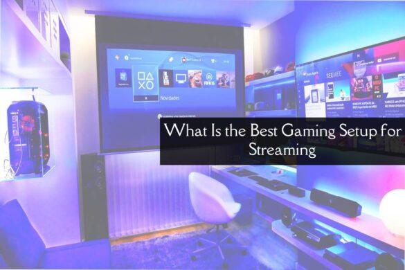 Best Gaming Setup