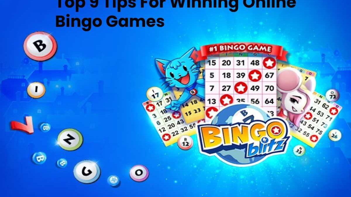 Top 9 Tips For Winning Online Bingo Games