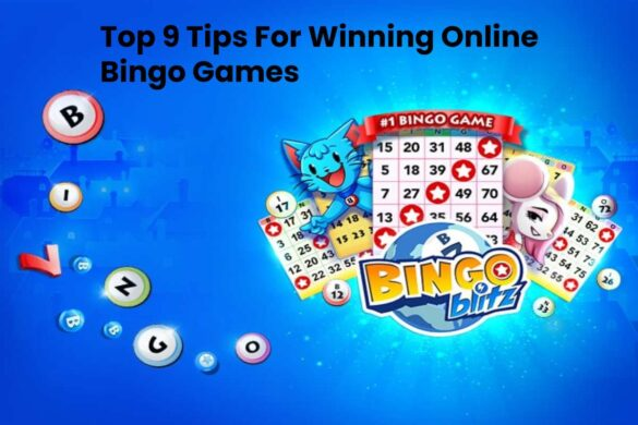 Top 9 Tips For Winning Online Bingo Games - Technology Times Now