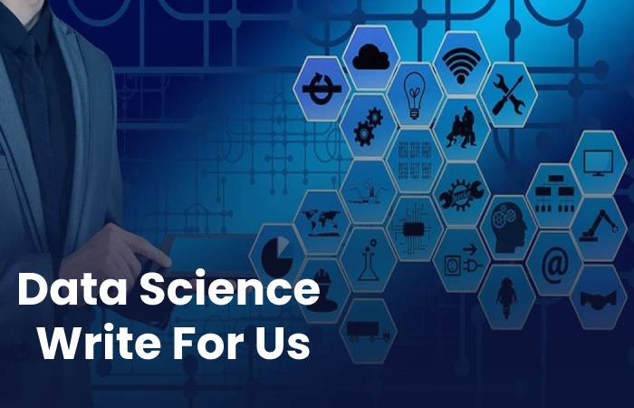 Data Science Write For Us