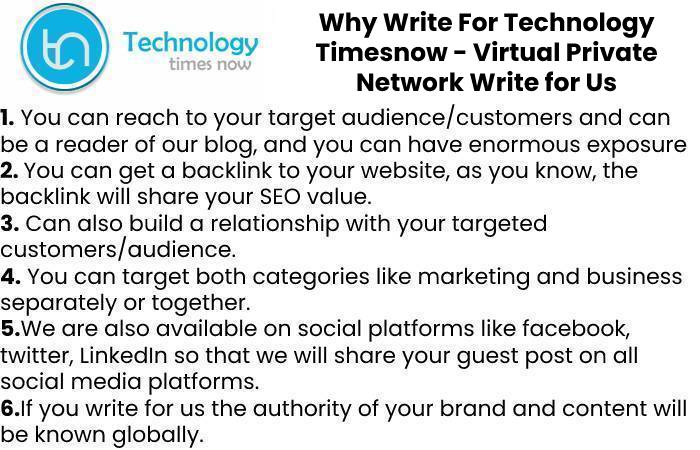 Why Write For Technology Timesnow - Virtual Private Network Write for Us