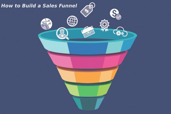 How to Build a Sales Funnel