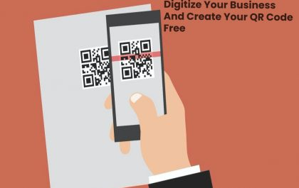 Digitize Your Business And Create Your QR Code Free